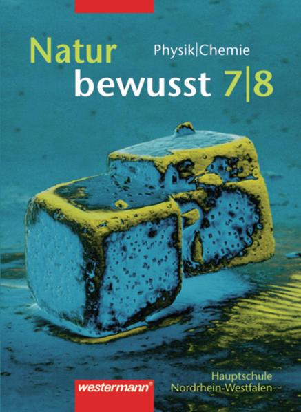 Natur bewusst / Natur bewusst: Physik / Chemie für Hauptschulen in Nordrhein-Westfalen - Ausgabe 2000 - Coverbild