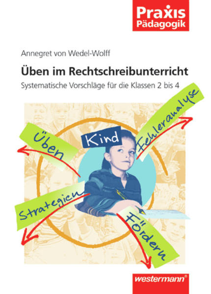 Praxis Pädagogik / Üben im Rechtschreibunterricht - Coverbild