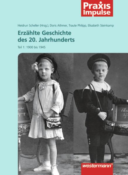 Praxis Impulse / Erzählte Geschichte des 20. Jahrhunderts - Coverbild