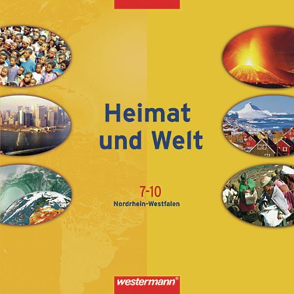 Heimat und Welt - Ausgabe 2007 für Hauptschulen in Nordrhein-Westfalen - Coverbild