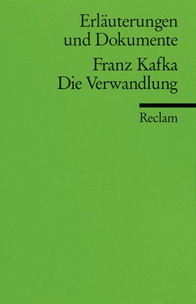 Erläuterungen und Dokumente zu Franz Kafka: Die Verwandlung - Coverbild