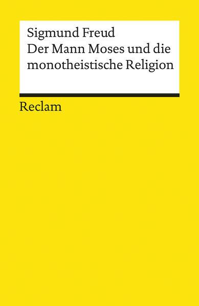Der Mann Moses und die monotheistische Religion - Coverbild
