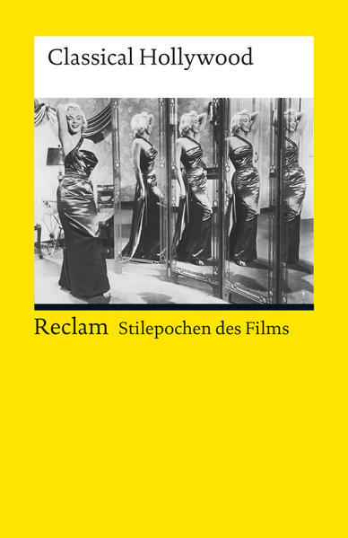 Stilepochen des Films: Classical Hollywood - Coverbild