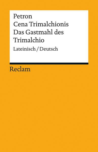 Cena Trimalchionis / Das Gastmahl des Trimalchio PDF Herunterladen