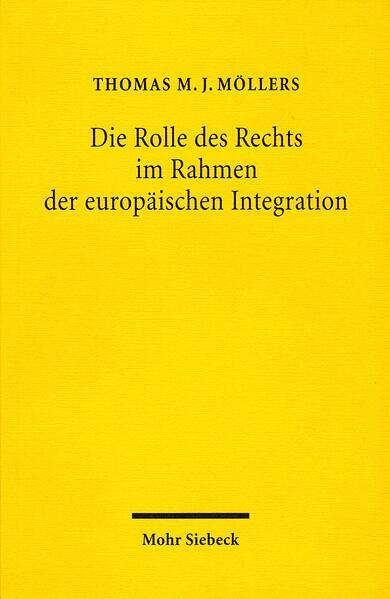 Die Rolle des Rechts im Rahmen der europäischen Integration - Coverbild