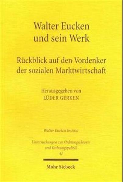 Walter Eucken und sein Werk - Coverbild
