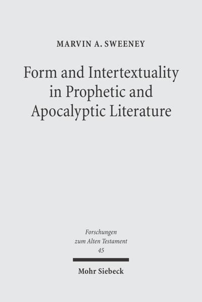 Form and Intertextuality in Prophetic and Apocalyptic Literature - Coverbild