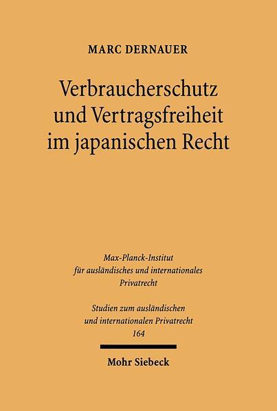 Verbraucherschutz und Vertragsfreiheit im japanischen Recht - Coverbild