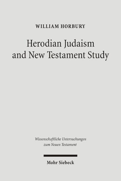 Herodian Judaism and New Testament Study - Coverbild