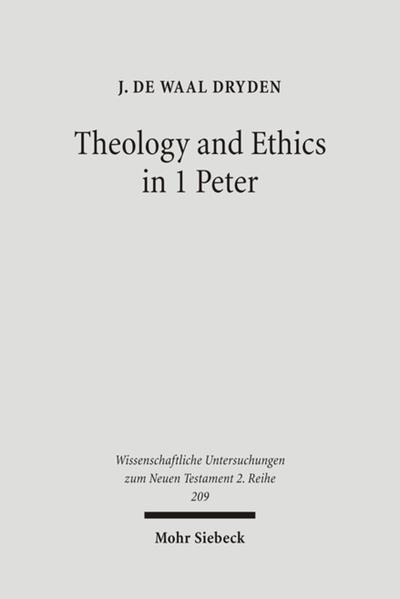 Theology and Ethics in 1 Peter - Coverbild