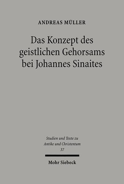 Das Konzept des geistlichen Gehorsams bei Johannes Sinaites - Coverbild
