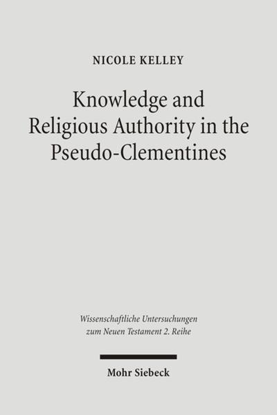 Knowledge and Religious Authority in the Pseudo-Clementines - Coverbild