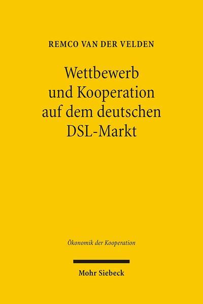 Wettbewerb und Kooperation auf dem deutschen DSL-Markt - Coverbild