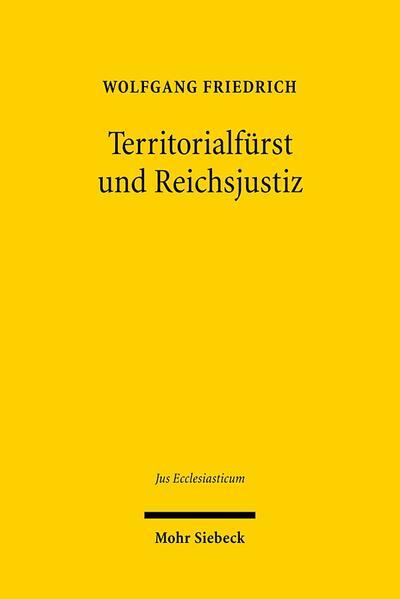 Territorialfürst und Reichsjustiz - Coverbild