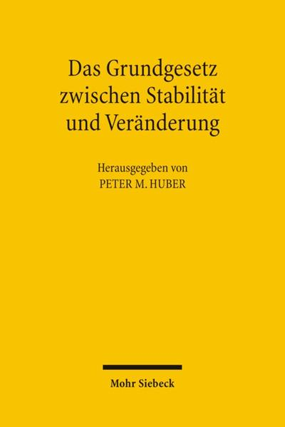 Das Grundgesetz zwischen Stabilität und Veränderung - Coverbild