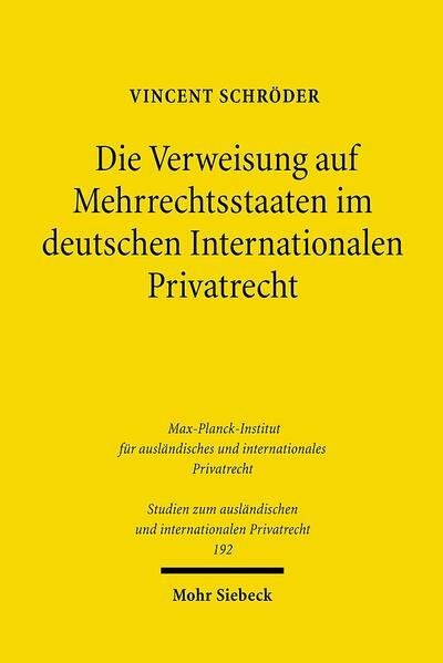 Die Verweisung auf Mehrrechtsstaaten im deutschen Internationalen Privatrecht - Coverbild