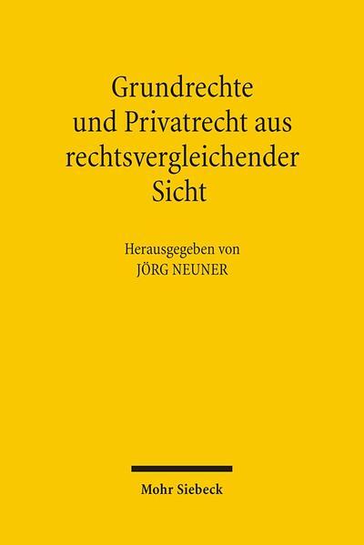 Grundrechte und Privatrecht aus rechtsvergleichender Sicht - Coverbild