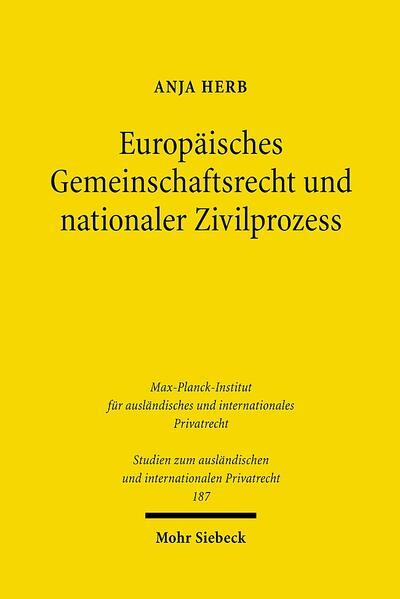 Europäisches Gemeinschaftsrecht und nationaler Zivilprozess - Coverbild