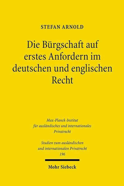 Die Bürgschaft auf erstes Anfordern im deutschen und englischen Recht - Coverbild