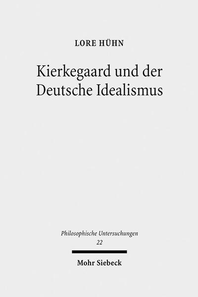 Kierkegaard und der Deutsche Idealismus - Coverbild