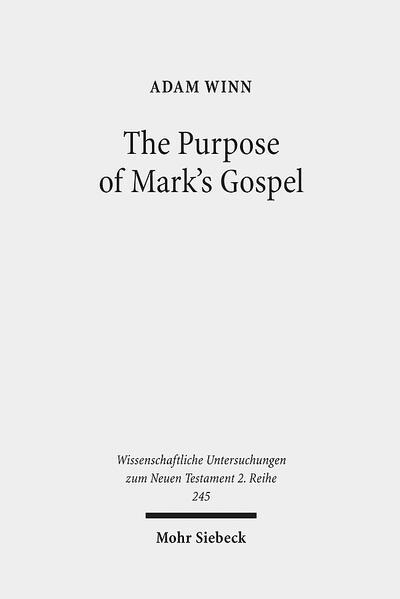 The Purpose of Mark's Gospel - Coverbild