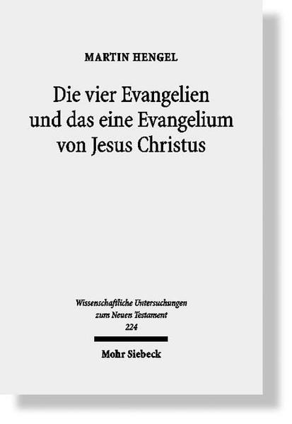 Die vier Evangelien und das eine Evangelium von Jesus Christus - Coverbild
