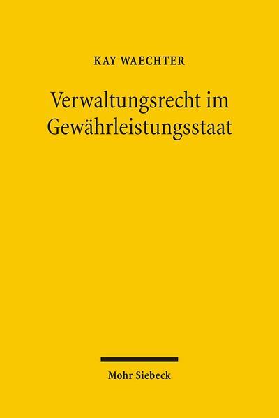 Verwaltungsrecht im Gewährleistungsstaat - Coverbild