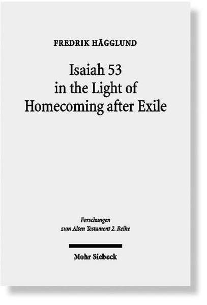 Isaiah 53 in the Light of Homecoming after Exile - Coverbild