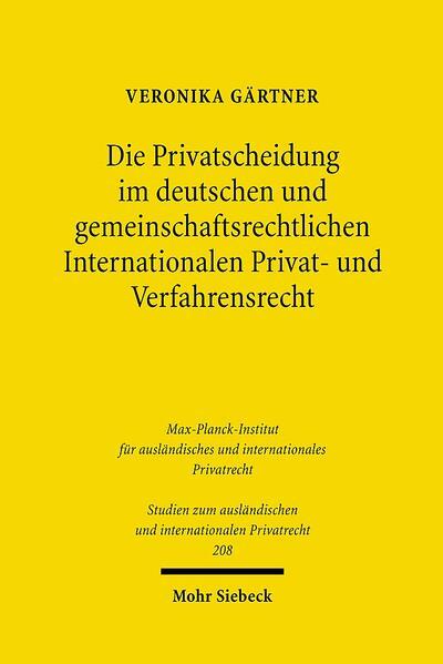 Die Privatscheidung im deutschen und gemeinschaftsrechtlichen Internationalen Privat- und Verfahrensrecht - Coverbild
