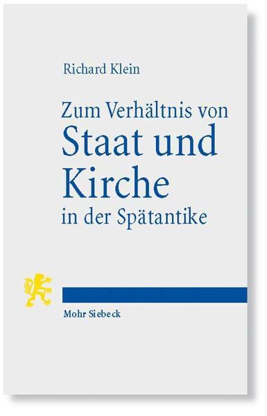 Zum Verhältnis von Staat und Kirche in der Spätantike - Coverbild