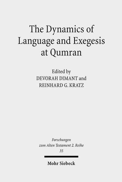 The Dynamics of Language and Exegesis at Qumran PDF Download