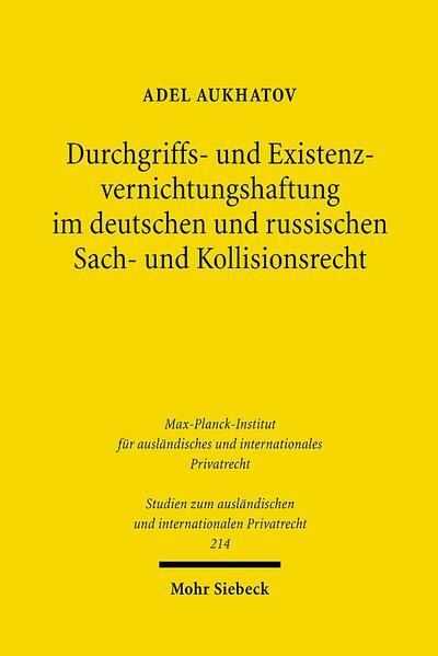 Durchgriffs- und Existenzvernichtungshaftung im deutschen und russischen Sach- und Kollisionsrecht - Coverbild