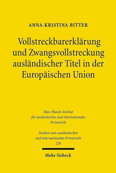 Vollstreckbarerklärung und Zwangsvollstreckung ausländischer Titel in der Europäischen Union - Coverbild