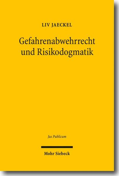 Gefahrenabwehrrecht und Risikodogmatik - Coverbild