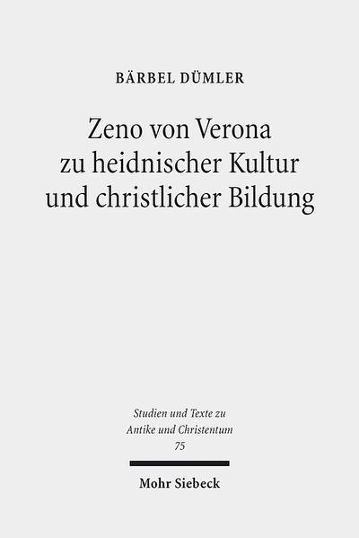 Zeno von Verona zu heidnischer Kultur und christlicher Bildung - Coverbild