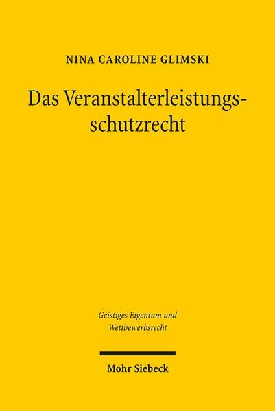 Das Veranstalterleistungsschutzrecht - Coverbild