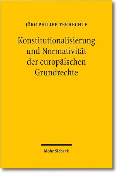 Konstitutionalisierung und Normativität der europäischen Grundrechte - Coverbild