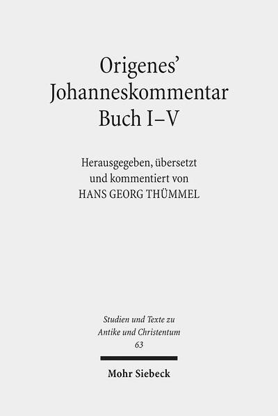 Origenes' Johanneskommentar Buch I-V - Coverbild