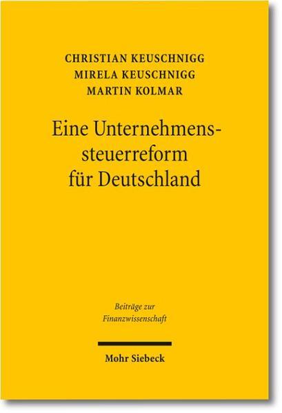 Eine Unternehmenssteuerreform für Deutschland - Coverbild
