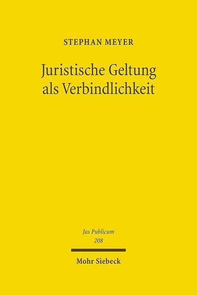 Juristische Geltung als Verbindlichkeit - Coverbild