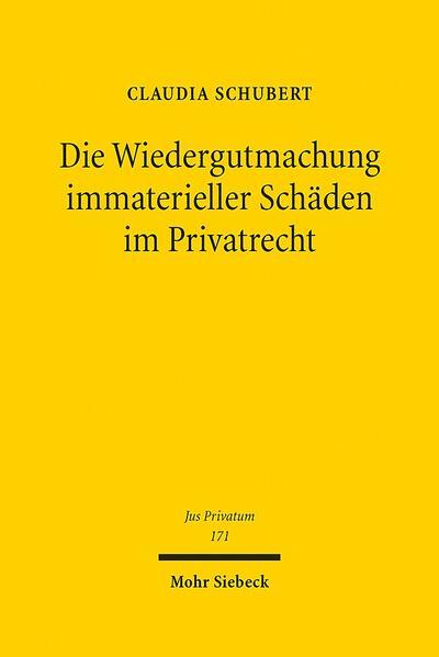 Die Wiedergutmachung immaterieller Schäden im Privatrecht - Coverbild