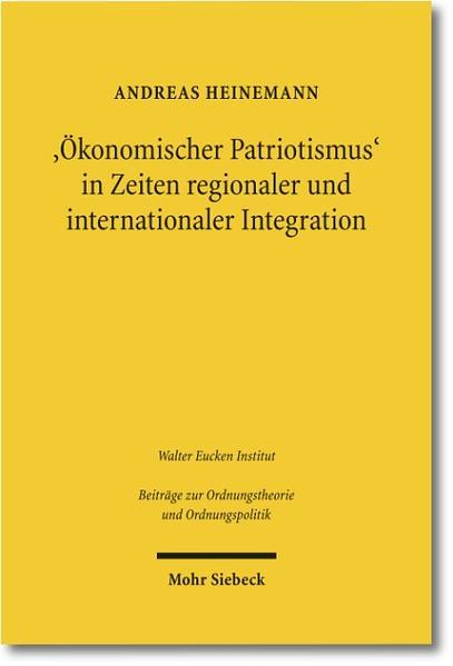 'Ökonomischer Patriotismus' in Zeiten regionaler und internationaler Integration - Coverbild
