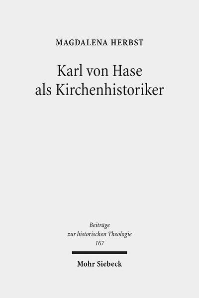 Karl von Hase als Kirchenhistoriker - Coverbild