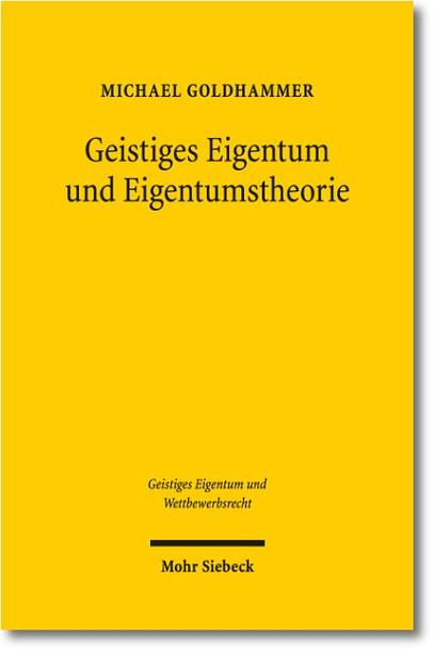 Geistiges Eigentum und Eigentumstheorie - Coverbild
