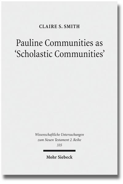 Pauline Communities as 'Scholastic Communities' - Coverbild