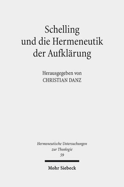 Schelling und die Hermeneutik der Aufklärung - Coverbild