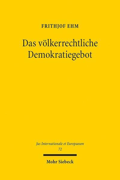 Das völkerrechtliche Demokratiegebot - Coverbild