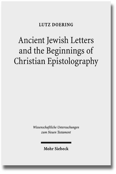 Ancient Jewish Letters and the Beginnings of Christian Epistolography - Coverbild
