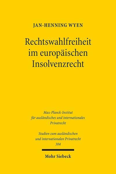 Rechtswahlfreiheit im europäischen Insolvenzrecht - Coverbild