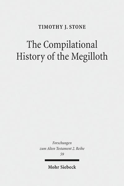 The Compilational History of the Megilloth - Coverbild